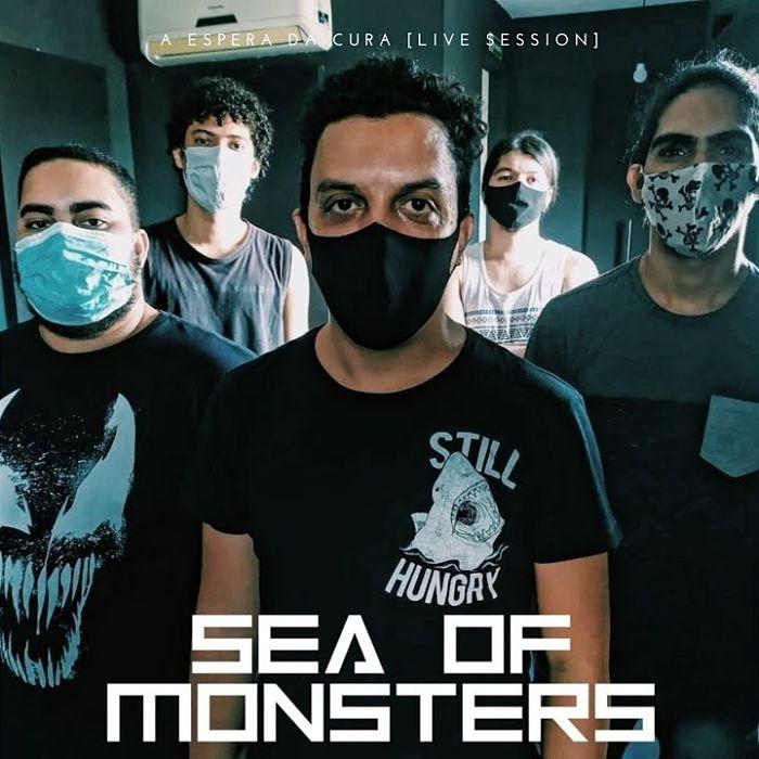 SEA OF MONSTERS - A Espera Da Cura [Live $ession] cover